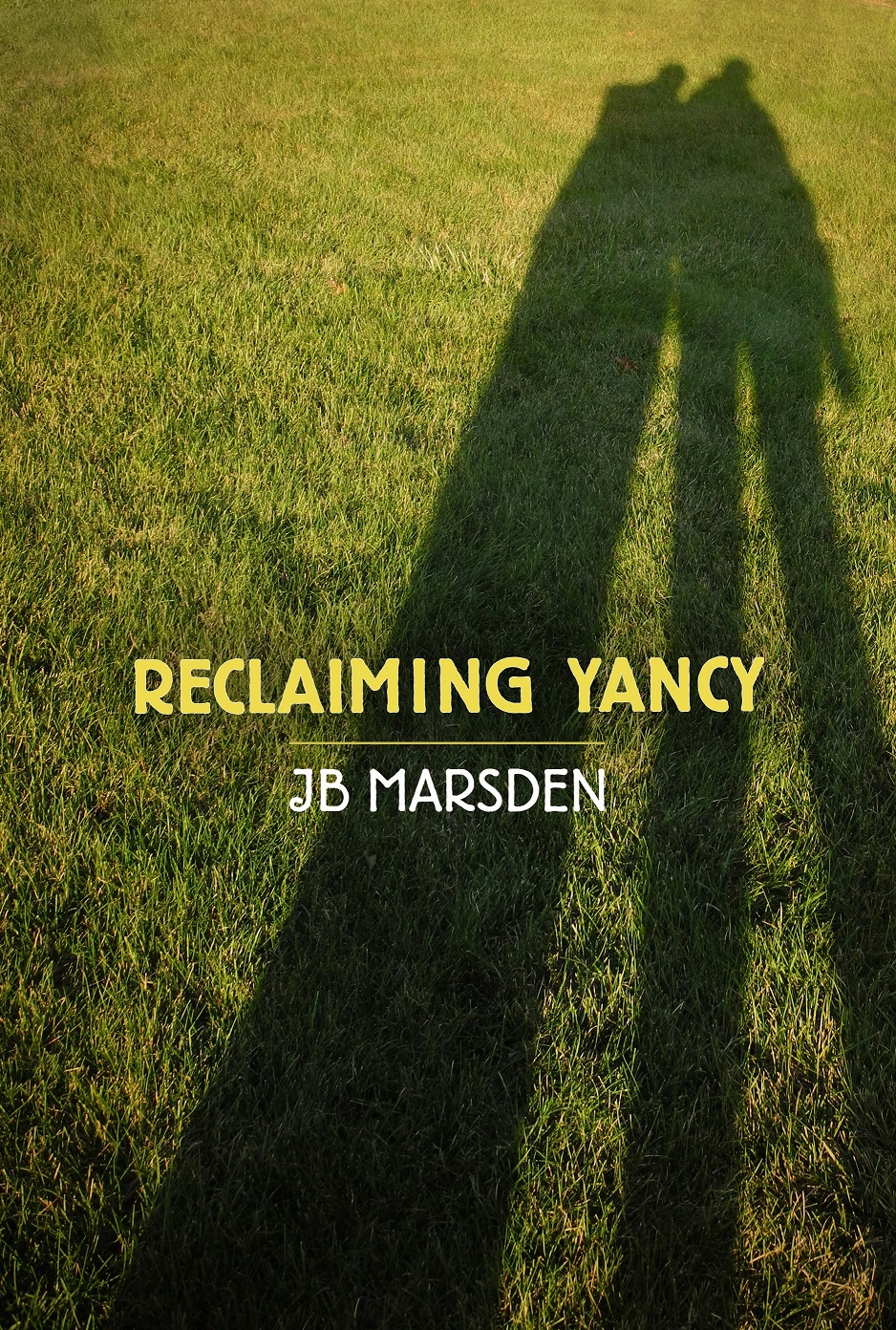 Buy Reclaiming Yancy here